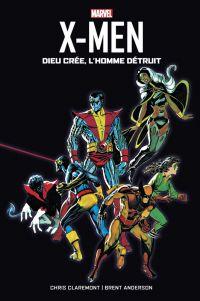 X-Men  : Dieu crée, l'Homme détruit (0), comics chez Panini Comics de Claremont, Anderson, Oliff