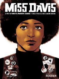 Miss Davis : La vie et les combats de Angela Davis (0), bd chez Editions du Rocher de Titeux de la Croix, Ameziane