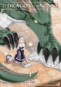 Le dragon et la nonne  T1, manga chez Soleil de Takano