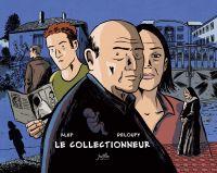 L'Introuvable T5 : Le collectionneur (0), bd chez Jarjille éditions de Alep, Deloupy