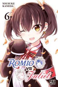 Romio vs Juliet T6, manga chez Pika de Kaneda