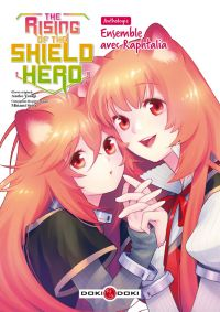 The rising of the shield hero : Ensemble avec Raphtalia (0), manga chez Bamboo de Aneko, Kyu