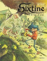 Sixtine T3 : Le saut du pirate (0), bd chez Editions de la Gouttière de Maupomé, Soleilhac