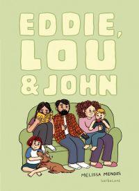 Eddie, Lou & John, bd chez Sarbacane de Mendes