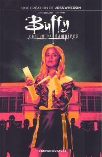 Buffy contre les vampires T1 : L'enfer du lycée (0), comics chez Panini Comics de Bellaire, Mora, Angulo, Taylor