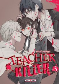 Teacher killer T3, manga chez Soleil de Hanten