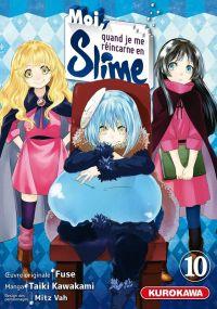 Moi, quand je me réincarne en slime T10, manga chez Kurokawa de Fuse, Kawakami