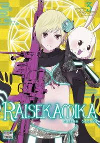 Raisekamika T3, manga chez Delcourt Tonkam de Segawa