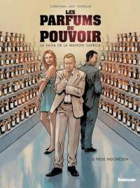 La Maison des fragrances  T1 : Le parfum du pouvoir (0), bd chez Robinson de Corbeyran, Kowalski, Saint Blancat, Kalvachev