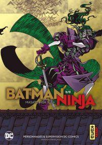 Batman ninja T2, manga chez Kana de Hisa