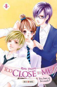 Too close to me T8, manga chez Soleil de Yagami