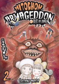 Mitochon Armageddon T2, manga chez Akata de Gataro