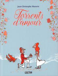 Torrents d'amour, bd chez Delcourt de Mazurie