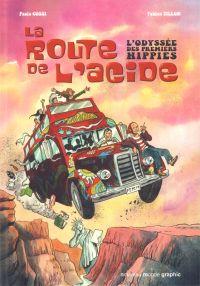 La Route de l'acide : L'odyssée des premiers hippies (0), bd chez Nouveau Monde de Tillon, Cossi
