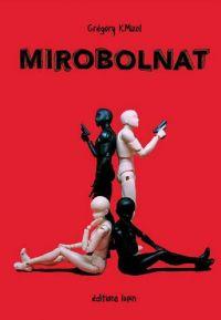 Mirobolnat, bd chez Editions Lapin de