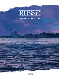 Nocturne vénitien, bd chez Mosquito de Russo