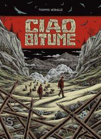 Ciao Bitume, bd chez 6 pieds sous terre de Verhille