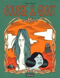 Les Contes du Marylène T4 : Gousse & Gigot (0), bd chez Misma de Simon