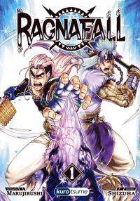 Ragnafall T1, manga chez Kurokawa de Marujirushi, Shizuha