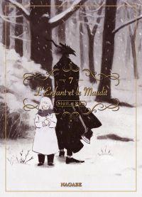 L'enfant et le maudit  T7, manga chez Komikku éditions de Nagabe