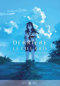 Derrière le ciel gris T1, manga chez Delcourt Tonkam de Miaki, Loundraw