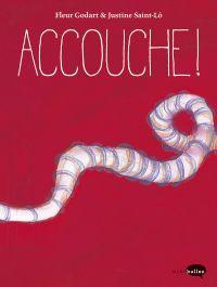 Accouche !, bd chez Marabout de Godart, Saint-Lô