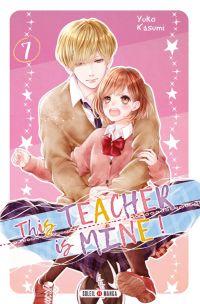 This teacher is mine  T7, manga chez Soleil de Kasumi