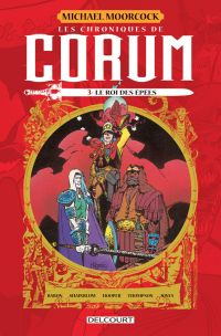 Les Chroniques de Corum T3 : Le Roi de Épées  (0), comics chez Delcourt de Shainblum, Baron, Hooper, Thompson, Jones, Murtaugh, Sczesny, Mignola