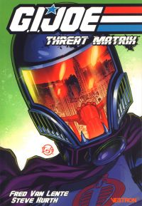 G.I JOE : Homefront T2 : Threat Matrix (0), comics chez Vestron de Van Lente, Martinez, Igle, Kurth, Lafuente