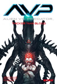 AvP - Alien vs Predator : Thicker than blood (0), comics chez Vestron de Barlow, Wheatley, Beredo, Lo