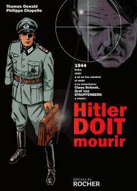 Hitler doit mourir, bd chez Editions du Rocher de Oswald, Chapelle
