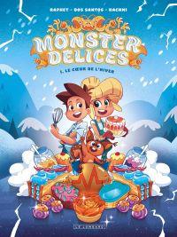 Monster Délices T1 : Le coeur de l'hiver (0), bd chez Le Lombard de Hachmi, Dos Santos, Raphet, Blavier