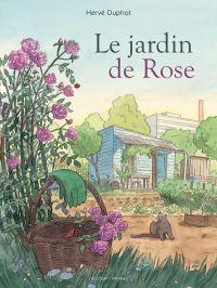 Le Jardin de Rose, bd chez Delcourt de Duphot