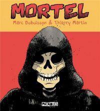 Mortel, bd chez Delcourt de Dubuisson, Martin