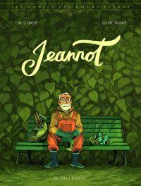 Contes des coeurs perdus T1 : Jeannot (0), bd chez Delcourt de Clément, Maurel