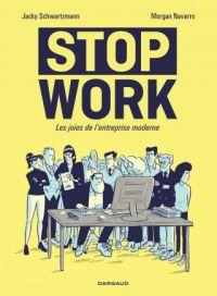 Stop work, bd chez Dargaud de Schwartzmann, Navarro