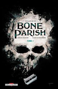 Bone Parish T1, comics chez Delcourt de Bunn, Scharf, Guimaraes, Garbett