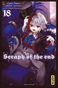 Seraph of the end  T18, manga chez Kana de Kagami, Yamamoto