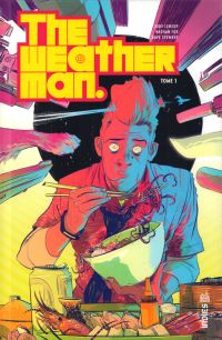 The weatherman T1, comics chez Urban Comics de Leheup, Fox, Stewart