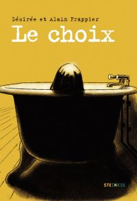 Le Choix, bd chez Steinkis de Frappier, Frappier