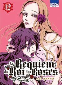 Le Requiem du roi des roses  T12, manga chez Ki-oon de Kanno