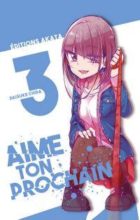 Aime ton prochain T3, manga chez Akata de Chida