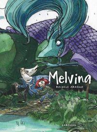 Melvina, bd chez Dargaud de Aragno