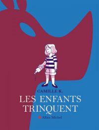 Les Enfants trinquent, bd chez Albin Michel de Camille K.