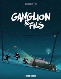 Ganglion & fils, bd chez Fluide Glacial de Pog, le Bihan