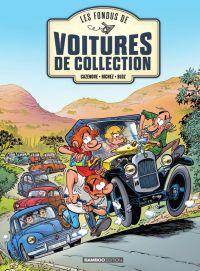 Les Fondus de voitures de collection, bd chez Bamboo de Cazenove, Richez, Bloz, Schelle