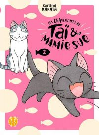 Les chaventures de Taï & Mamie Sue T2, manga chez Nobi Nobi! de Konami