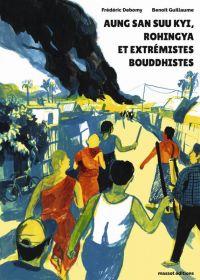 Aung San Suu Kyi, Rohingya et extrémistes bouddhistes, bd chez Massot Editions de Debomy, Guillaume