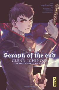 Seraph of the end - Glenn Ichinose T4, manga chez Kana de Kagami, Yamamoto