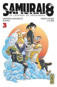 Samurai 8 - La légende de Hachimaru T3, manga chez Kana de Kishimoto, Okubo